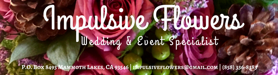 Impulsive Flowers Wedding & Event Specialist