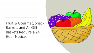 24 Hour Notice Required for all Fruit, Gourmet, Specialty Baskets in Beech Grove, IN | THE ROSEBUD FLOWERS & GIFTS