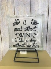 A meal without wine is like a day without sunshine Gift
