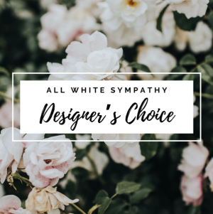 All White Sympathy  Designers Choice Vase  in Iowa City, IA | Every Bloomin' Thing
