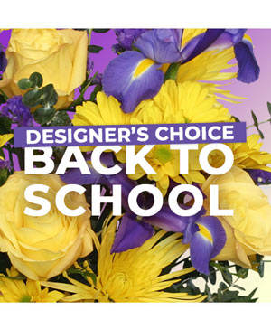Back to School Florals Designer's Choice in Puyallup, WA | Crane's Creations 2.0 Puyallup