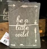 Be A Little Wild Journal