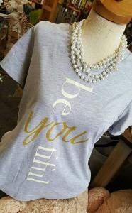 Be-U-Tiful shirt Gray or Navy Blue