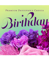 Beautiful Birthday Florals Premium Designer's Choice