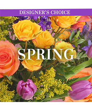Beautiful Spring Florals Designer's Choice in Fairview, OR | QUAD'S GARDEN - Home to Trinette's Floral