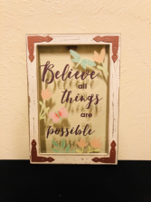 Believe All Things... Picture Frame Art