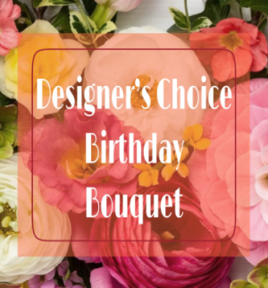BIRTHDAY DESIGNER'S CHOICE CUSTOM ARRANGEMENT in Asheville, NC | The Extended Garden Florist