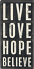 box sign live love hope
