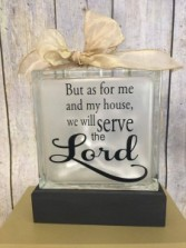 But as for me and my house, we will serve the Lord Gift