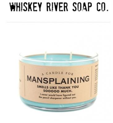 Candle for Mansplaining
