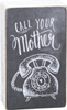 chalk sign Call mother