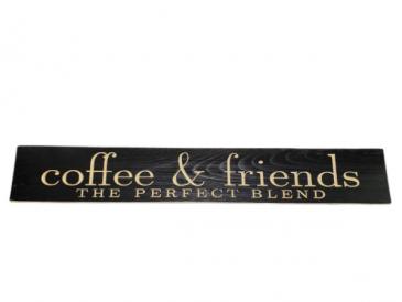 Coffee & Friends Wooden Sign - Dark Wood