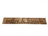 Coffee & Friends Wooden Sign - Light Wood