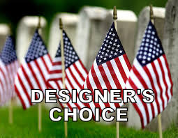 DESIGNER'S CHOICE  Our Freshest Memorial Day Bouquet!