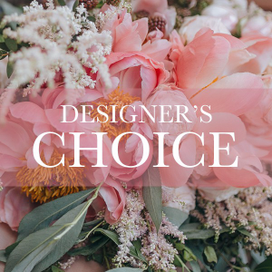Designers choice  in Lompoc, CA | BELLA FLORIST AND GIFTS