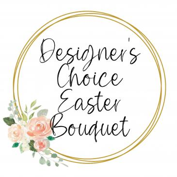 Designer's Choice Easter Bouquet