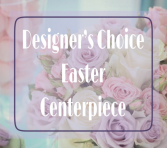 Designer's Choice Easter Centerpiece