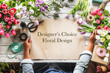 Designer's Choice Floral  CALL (805) 804-7673 FOR MORE INFORMATION.