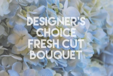 Designer's Choice Fresh Cut Bouquet