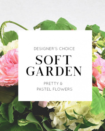 Designer's Choice | Soft Garden