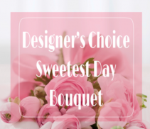 Designer's Choice Sweetest Day Bouquet