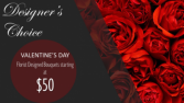 DESIGNER'S CHOICE - Valentines Day Florist Designed Bouquet