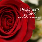 Designer's Choice with Roses Fresh Floral Arrangement