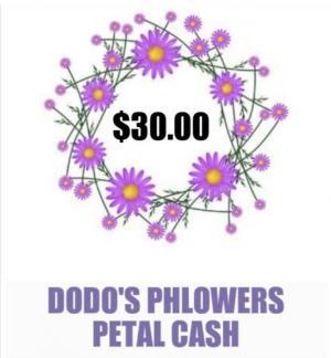 $30 Petal Cash Gift Card Towards Future Order in Leominster, MA | DODO'S PHLOWERS