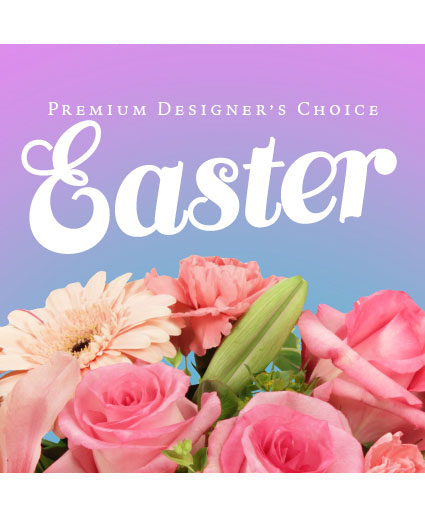 Easter Arrangement Premium Designer's Choice