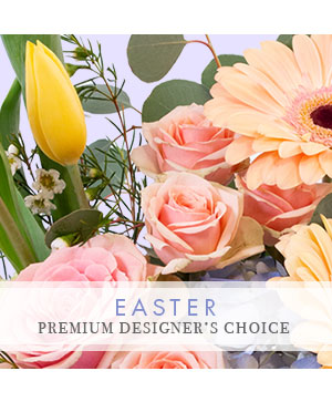 Easter Bouquet Premium Designer's Choice in Ridgecrest, CA | THE FLOWER SHOPPE