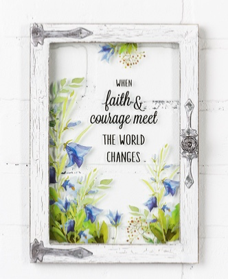 Faith and Courage Window Wall Plaque Gift Item