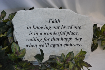 FAITH IN KNOWING OUR LOVED ONE - STONE SYMPATHY STONE