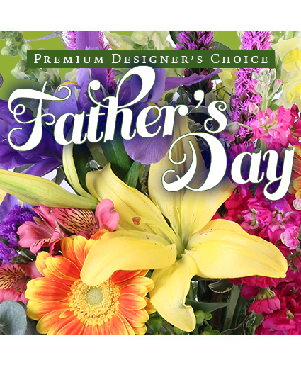 Father's Day Florals Premium Designer's Choice