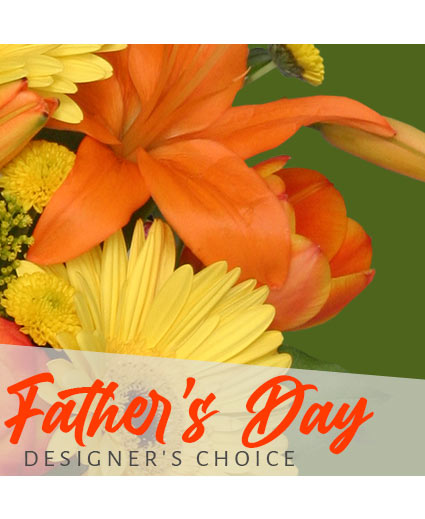 Father's Day Flowers Designer's Choice