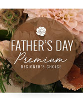 Father's Day Stunner Premium Designer's Choice