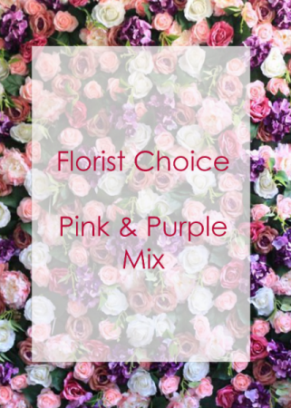 Florist Choice Pinks & Purples