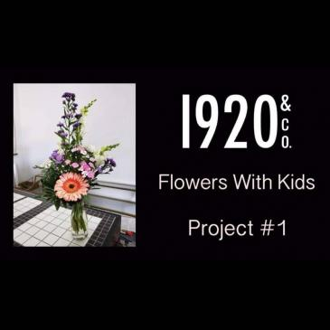 Flowers With Kids - Project #1 A Hands On Home Delivery