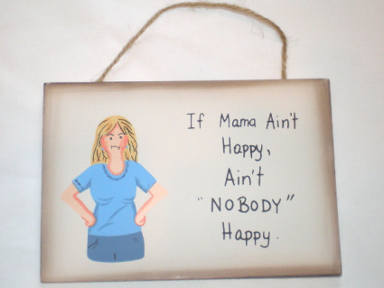 Funny Sign for Mom $9.95