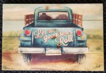 GANZ Wooden wall plaque Let the good times Roll