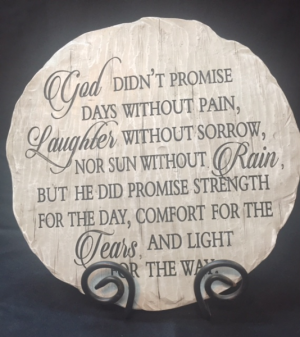 God Didn't Promise Stone  in Rensselaer, IN | JORDAN'S