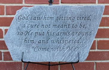 God saw him getting tired plaque