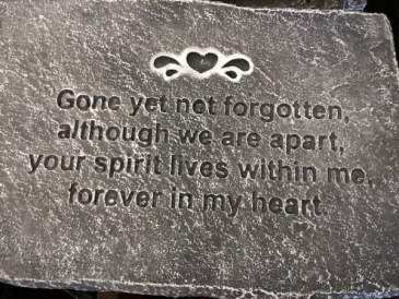 Gone but not forgotten plaque