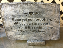 Gone Yet Not Forgotten Memorial Stone