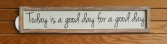Good Day Sign