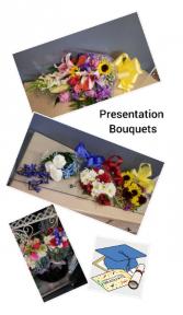 Presentation Bouquets $10 & up Graduations, Recitals, Teacher Gifts