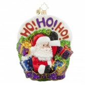 Ho Ho Ho to You  Christopher Radko Ornament