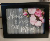 Home is Where your Mom is Light Box