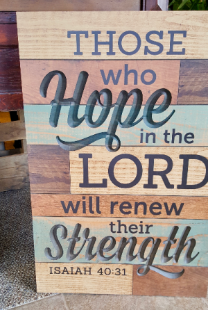 Hope In The Lord Wooden Plaque in White Oak, PA | Breitinger's Flowers & Gifts