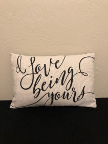 I Love Being Yours Canvas Calligraphy Pillow