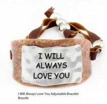 I Will Always Love You Bracelet